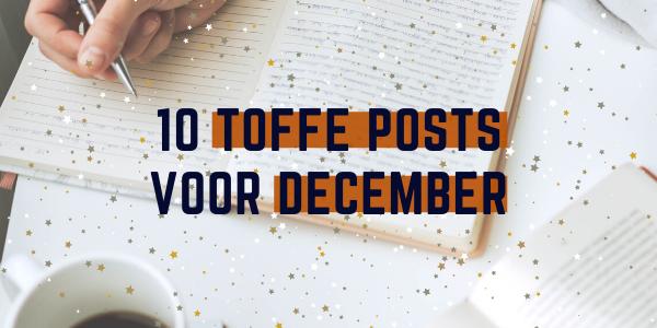 10 toffe posts voor december